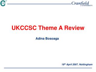 UKCCSC Theme A Review