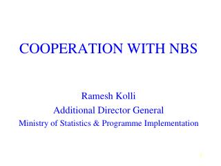 COOPERATION WITH NBS