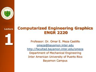 Computarized  Engineering Graphics  ENGR 2220