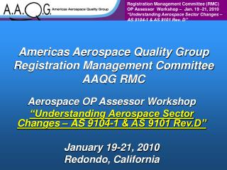 Americas Aerospace Quality Group Registration Management Committee AAQG RMC