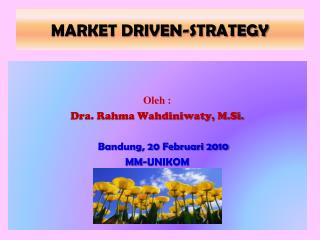 MARKET DRIVEN-STRATEGY