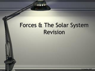 Forces & The Solar System Revision