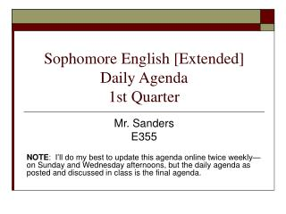 Sophomore English [Extended] Daily Agenda 1st Quarter