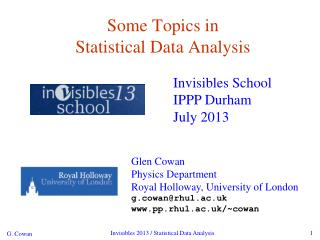 Some Topics in  Statistical Data Analysis