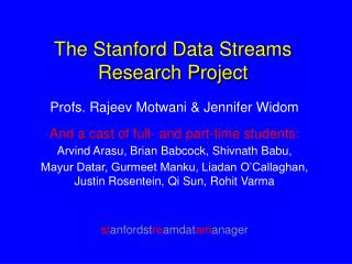 The Stanford Data Streams Research Project