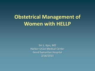 Obstetrical Management of Women with HELLP