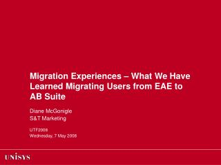 Migration Experiences – What We Have Learned Migrating Users from EAE to  AB Suite