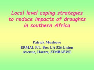 Local level coping strategies to reduce impacts of droughts in southern Africa