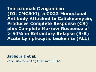 Jabbour E et al. Proc ASCO  2011;Abstract 6507.