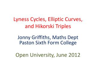 Lyness  Cycles, Elliptic Curves, and  Hikorski  Triples