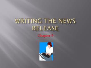 Writing the News Release