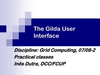 The Gilda User Interface