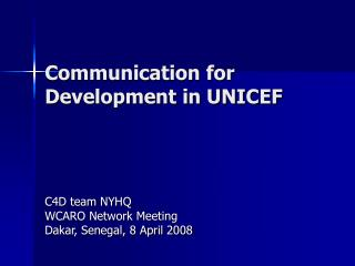 Communication for Development in UNICEF
