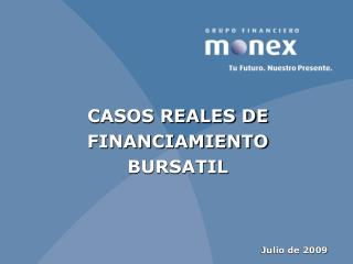 CASOS REALES DE FINANCIAMIENTO BURSATIL