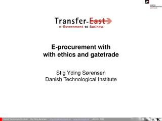E-procurement with with ethics and gatetrade