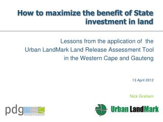 How to maximize the benefit of State investment in land