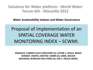 Proposal of implementation of an SPATIAL COVERAGE WATER MONITORING INDEX – SCWMI.