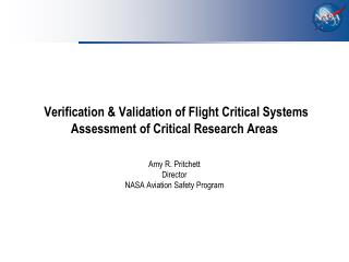 Verification & Validation of Flight Critical Systems Assessment of Critical Research Areas