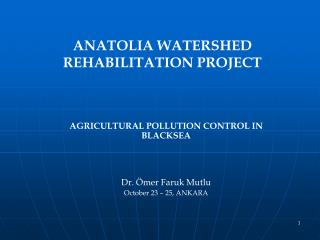 ANATOLIA WATERSHED REHABILITATION PROJECT