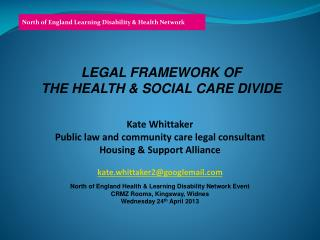 LEGAL FRAMEWORK OF THE HEALTH & SOCIAL CARE DIVIDE
