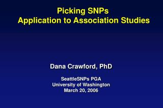 Picking SNPs  Application to Association Studies