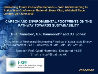 ' Sustaining Future Ecosystem Services – From Understanding to Action ' Mini-Conference, National Liberal Club, Wh