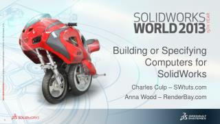 Building or Specifying Computers for SolidWorks