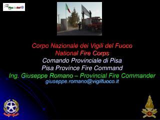 Corpo Nazionale dei Vigili del Fuoco National Fire Corps Comando Provinciale di Pisa Pisa Province Fire Command