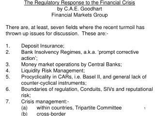 The Regulatory Response to the Financial Crisis by C.A.E. Goodhart Financial Markets Group
