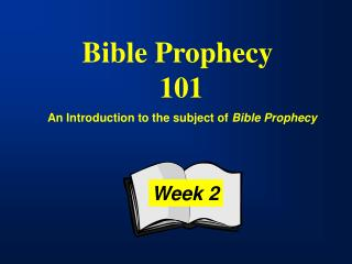 Bible Prophecy  101