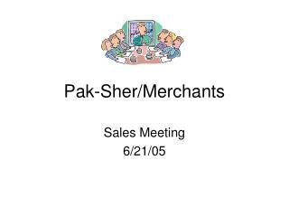 Pak-Sher/Merchants