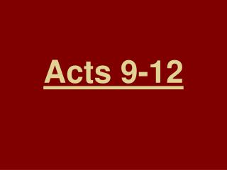 Acts 9-12