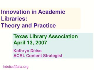 Innovation in Academic Libraries: Theory and Practice