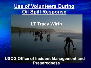 Use of Volunteers During Oil Spill Response