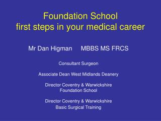 Foundation School  first steps in your medical career