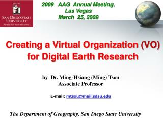 Creating a Virtual Organization  (VO)  for Digital Earth Research