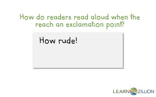 How do readers read aloud when the reach an exclamation point?