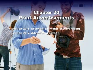Section 20.1  Essential Elements of Advertising Section 20.2  Advertising Layout