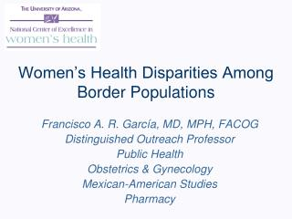 Women's Health Disparities Among Border Populations