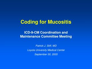 Coding for Mucositis