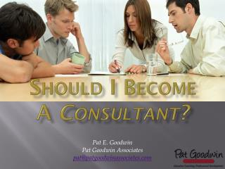 Should I Become A  Consultant?
