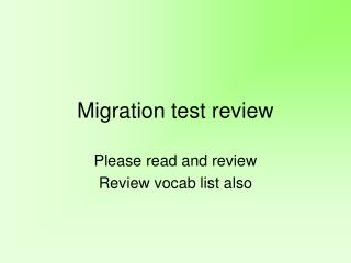 Migration test review