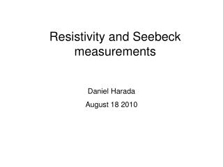 Resistivity and Seebeck measurements