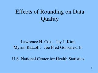Effects of Rounding on Data Quality