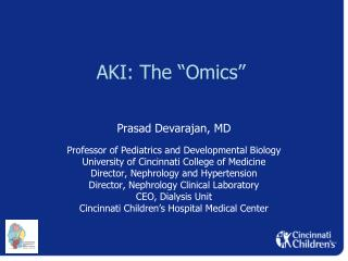 "AKI: The "" Omics """