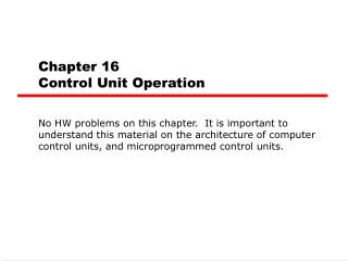 Chapter 16 Control Unit Operation