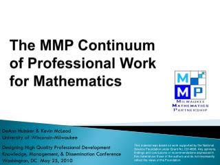 The MMP Continuum  of Professional Work  for Mathematics