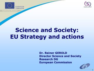 Science and Society: EU Strategy and actions