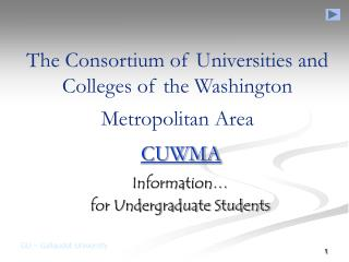 The Consortium of Universities and Colleges of the Washington Metropolitan Area CUWMA