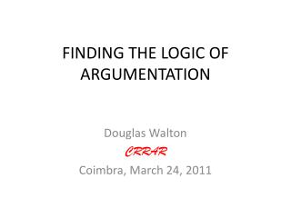 FINDING THE LOGIC OF ARGUMENTATION